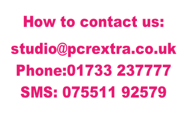 How to contact us:  studio@pcrextra.co.uk Phone:01733 237777  SMS: 075511 92579